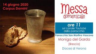 S.Messa domenicale Solennità del Corpus Domini dalla parrocchia di Moniga del Garda (Bs)