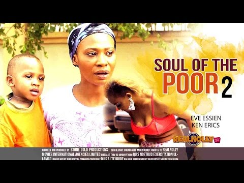 2015 Latest Nigerian Nollywood Movies - Soul Of The Poor 2