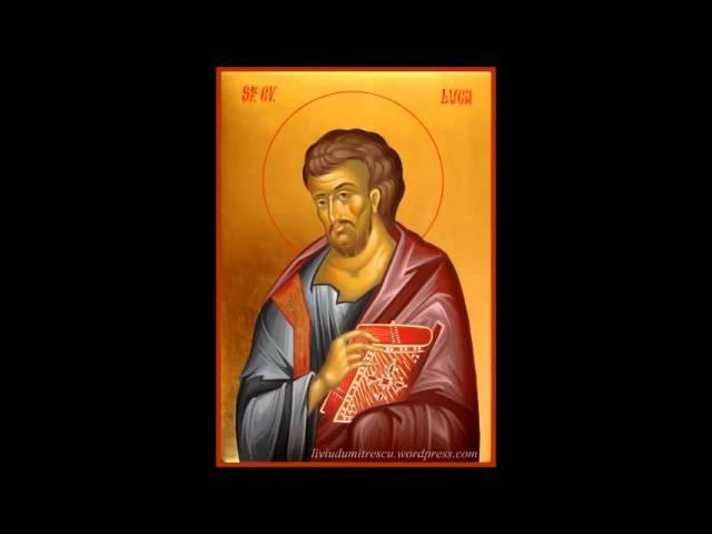 3. Sfanta Evanghelie dupa Luca, Noul Testament Crestin Ortodox