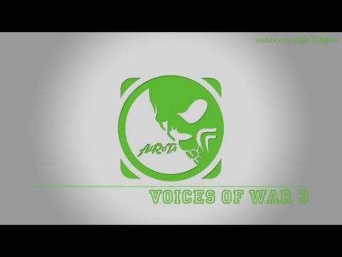 Voices Of War 3 by Jon Björk - [Build Music]