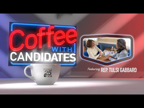 Coffee with Candidates: Tulsi Gabbard