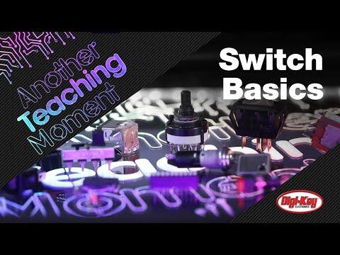 Switch Basics - Another Teaching Moment   DigiKey Electronics thumbnail