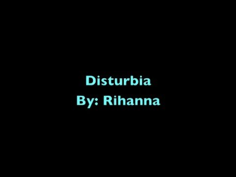 Disturbia (clean) with Lyrics
