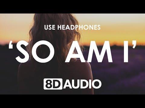 Ava Max - So Am I (8D AUDIO) 🎧