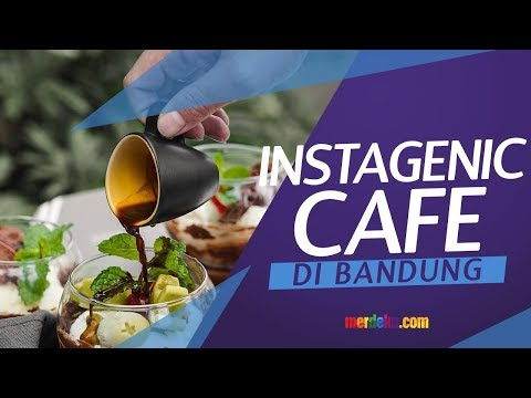 6 Cafe Hits yang Instagrammable di Bandung