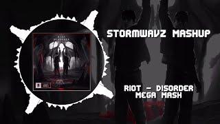 RIOT - Disorder Mega Mashup ~ [StormwavZ Mashup]