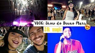 Vlog Nosso domingo show do Bruno Mars 24kmagic Depois