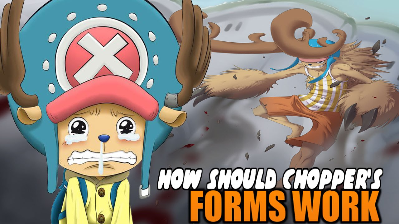 One Piece Burning Blood: Should Chopper Have All Of His Form On The Game/ How Should It Work ...
