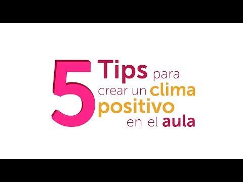 5 Tips Para Crear Un Clima Positivo En El Aula Youtube