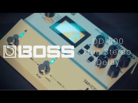 BOSS DD-500   True Stereo Delay