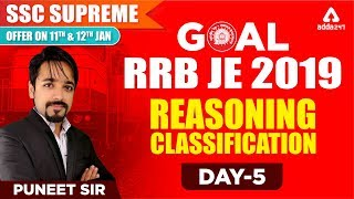 RRB JE 2018 - 19 CBT 1 | REASONING | CLASSIFICATION | RRB JE | Day 5