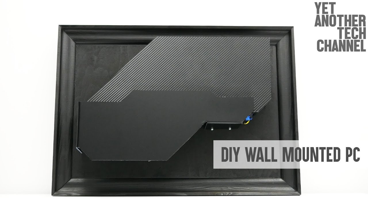 how to make a gaming wallputer diy wall mounted pc youtube
