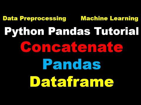 Python for Machine Learning - Part 12 - Concatenate Dataframes