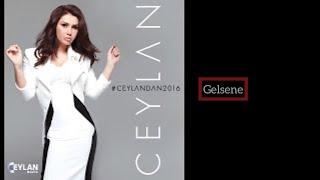 Ceylan   Gelsene