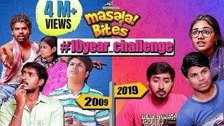 10years Challenge | Masala Bites | Sothanaigal