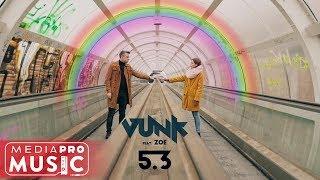 VUNK feat. Zoe - 5.3 (Original Radio Edit)
