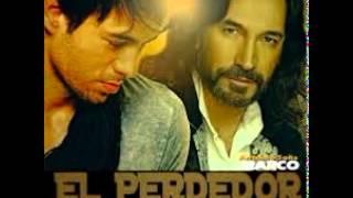 Enrique Iglesias & Marco Antonio Solis - El Perdedor + link de descarga mp3