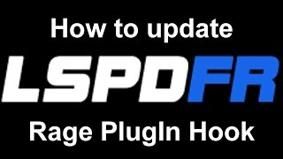 LSPDFR: How update Rage Plugin Hook