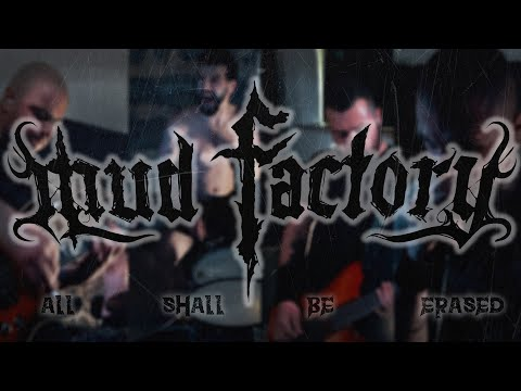 Mud Factory - All Shall Be Erased [Official Video]