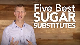 Five Best Sugar Substitutes | Dr. Josh Axe thumbnail