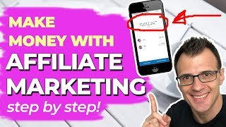 Affiliate Marketing For Beginners: Step By Step Tutorial