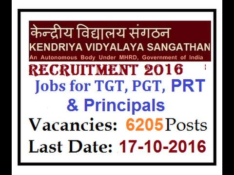 Kendriya Vidyalaya Teacher &  Principal jobs | 6025 Vacancy | Last date - 17-10-16