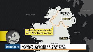 U.K. Faces Brexit Deadline on Irish Border