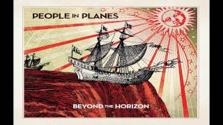 Watch People In Planes Beyond The Horizon video