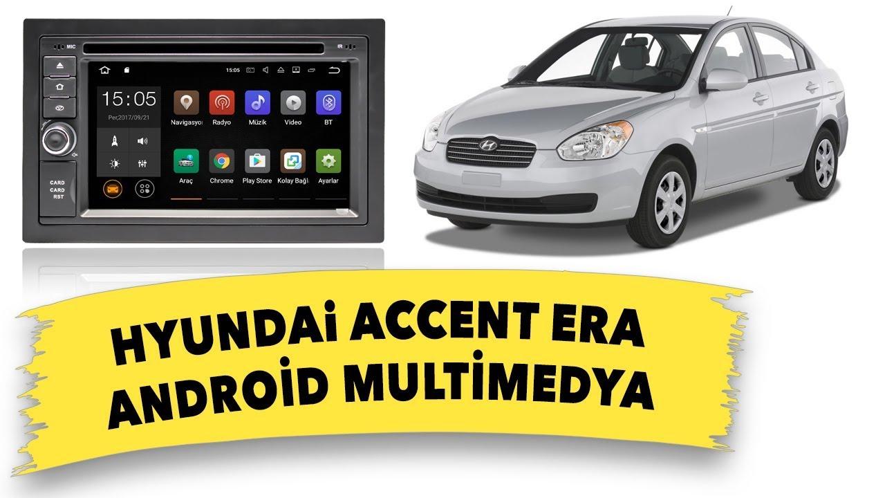 hyundai accent era android multimedya sistemi tanitimi