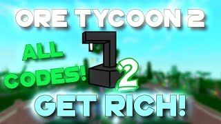 Roblox | Ore Tycoon 2 | GET RICH FAST TUTORIAL! + ALL SECRET CODES!