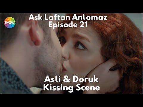 Ask Laftan Anlamaz - Episode 21 - Asli & Doruk Kiss