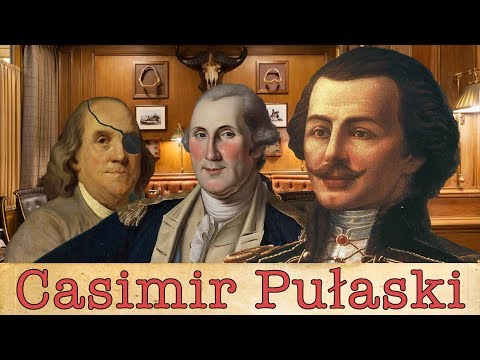 Hero of Two Nations | The Life & Times of Casimir Pulaski