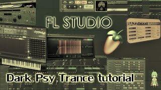 Создание Dark Psy Trance, Psycore, Hi-tehc в fl studio (Урок 2)