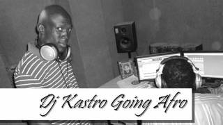 Dj Kastro Going Afro