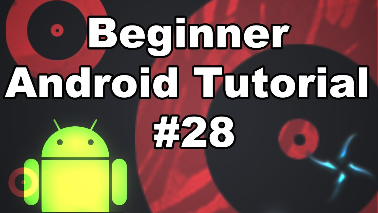 Learn Android Tutorial 1 28- Introduction to the SurfaceView