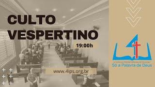 4IPS | CULTO VESPERTINO - 23/08/2020