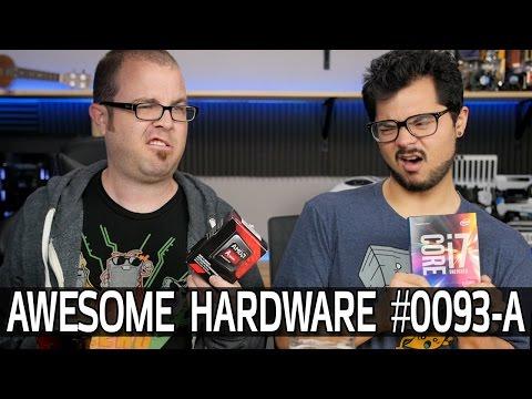 Awesome Hardware #0093-A: Skylake-X & Volta Rumors!