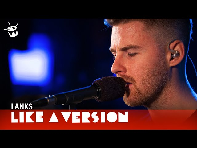 LANKS covers Hayden James 'NUMB' for Like A Version
