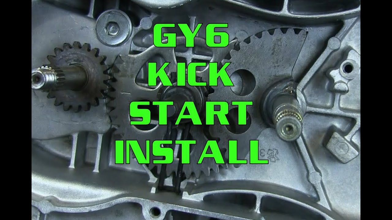 small resolution of how to gy6 125 150 kick start gear installation scooter kart atv