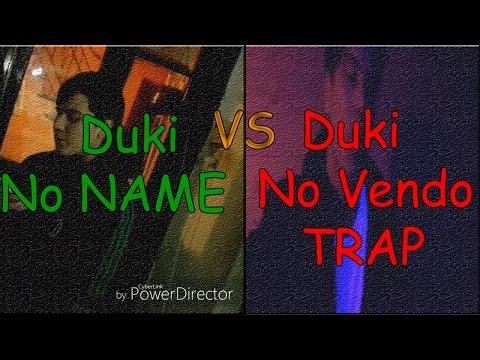 Duki No Name Vs Duki No Vendo TRAP