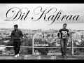Dil Kafiraa Teaser | Sourav Sharma | KUNZ-I | Atharva Pathak