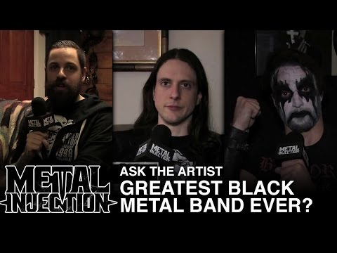 Ask The Artist: Greatest Black Metal Band Ever? | Metal Injection