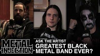 Скачать Ask The Artist Greatest Black Metal Band Ever Metal Injection