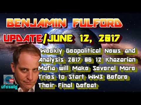 Benjamin Fulford - Weekly Geopolitical News and Analysis - Dec 7, 2017