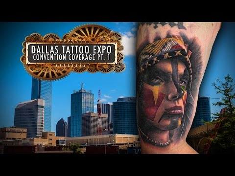 Tattoo Convention Coverage - Dallas Tattoo Expo | Part 1