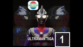 Ultraman Tiga Episode 1 Dubbing Indonesia
