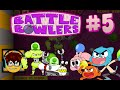 Battle Bowlers | Boss Battle | #5