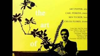 Art Pepper Quartet - Without a Song