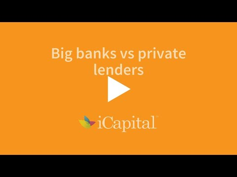 Big banks vs private lenders