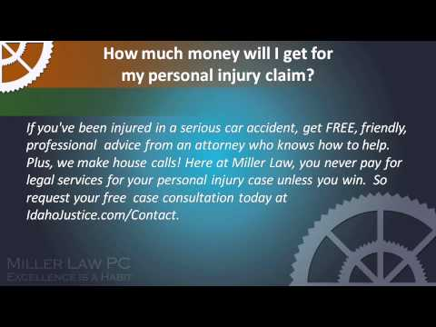 How Much Money Will Get For My Personal Injury Claim